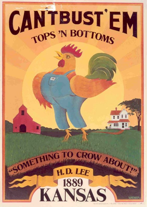 "Lee's denim ad ""something to crow about...Can't Bust 'Em"""