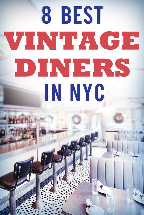 Top Vintage Diners in NYC
