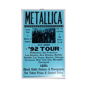 Metallica 92 Tour Concert Poster - Bold and blue showcasing the Metallica 92 Tour Poster of classic albums including Garage Days, Ride the Lightning, And Justice For All, and Masters of Puppets. 14 x 22.