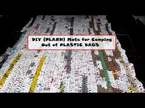 Diy Plarn Mats For Camping Out Of Plastic Bags Youtube Diy Sleeping Bag Plastic Bag Crochet Knitting Patterns