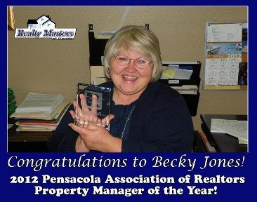 Lets congratulate Becky Jones~ Property Manager of the Year in Pensacola, FL!  Need a home in the Pensacola area or property management services? Visit http:///www.PensacolaRealtyMasters.com