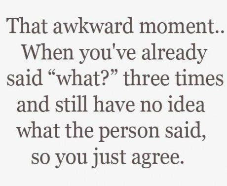 Every single night at work.: Hearing Aids, Funny Quote, Awkward Moments, My Life, So True, Funny Stuff, Funnystuff, Totally Me