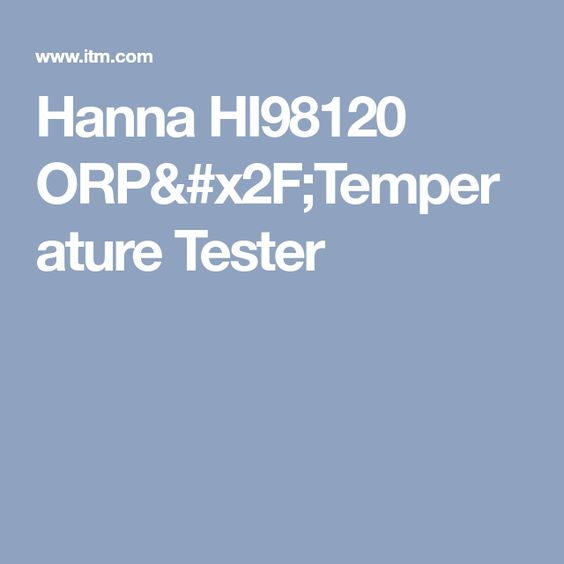 Hanna Hi98120 Orp X2f Temperature Tester Tester Hanna Temperatures