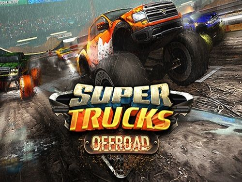 Super Trucks Offroad Game Free Download Offroad Games Offroad Trucks