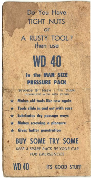 Early 60's advert for WD40. I bet they couldn't get away with those words nowadays!