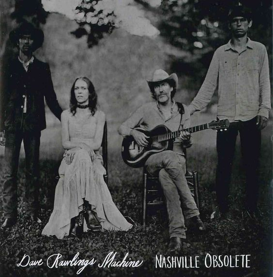 Dave Machine Rawlings - Nashville Obsolete
