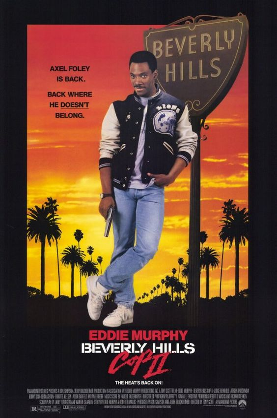 Beverly Hills Cop II (1987)  -Great followup to the original.