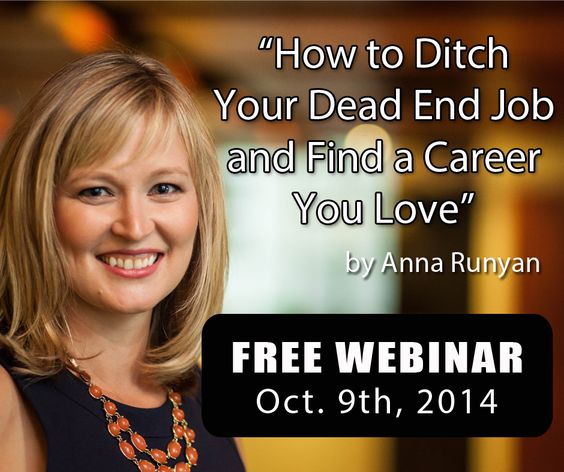 Ladies, join us for an epic career and life-changing webinar hosted by Anna Runyan. It's free! Sign up here: http://www.loveyourcareerformula.com