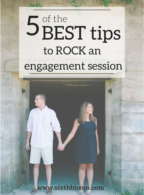 Photography Tips   5 Best Tips for Engagement Sessions, engagement session pictures, engagement pose ideas
