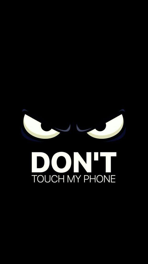 Don T Touch My Phone Seni Gelap Gambar Hitam Dan Putih