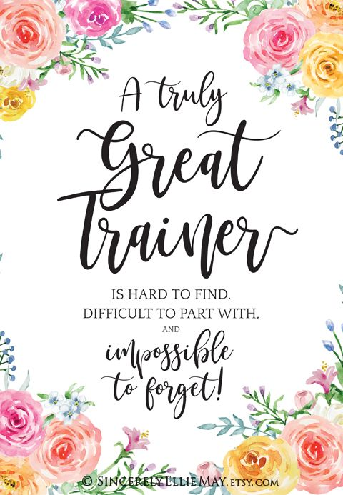 Gift ideas of appreciation for outstanding trainers! This ...