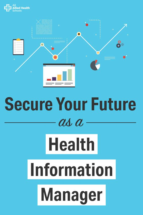 Secure Your Future As A Health Information Manager Healthcare Administration Healthcare Careers Health Information Management