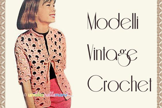 giacchina uncinetto - modelli-vintage
