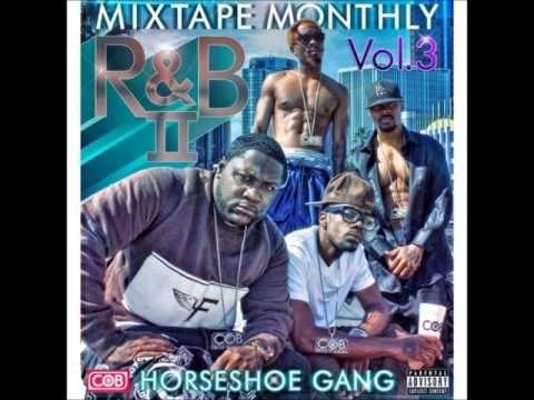 Horseshoe Gang - Mixtape Monthly Vol 3