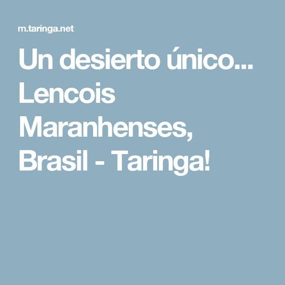 Un desierto único... Lencois Maranhenses, Brasil - Taringa!