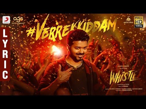 Verrekkiddam Lyrics From The Movie Whistle Is Sung By Revanth And Composed By Ar Rahman The Song Lyrics Of Verrekkidda Songs Song Lyrics Beautiful Love Status