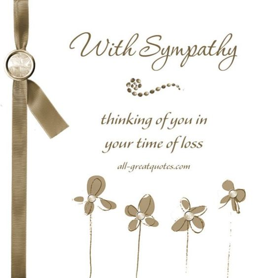 With Sympathy .. Thinking Of You In Your Time Of Loss