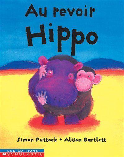 Au revoir Hippo de Simon Puttock
