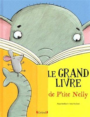 Livres Ouverts : Le grand livre de P'tite Nelly