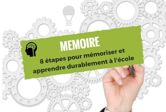 MEMOIRE : 8 étapes pour mémoriser et apprendre durablement à l'école