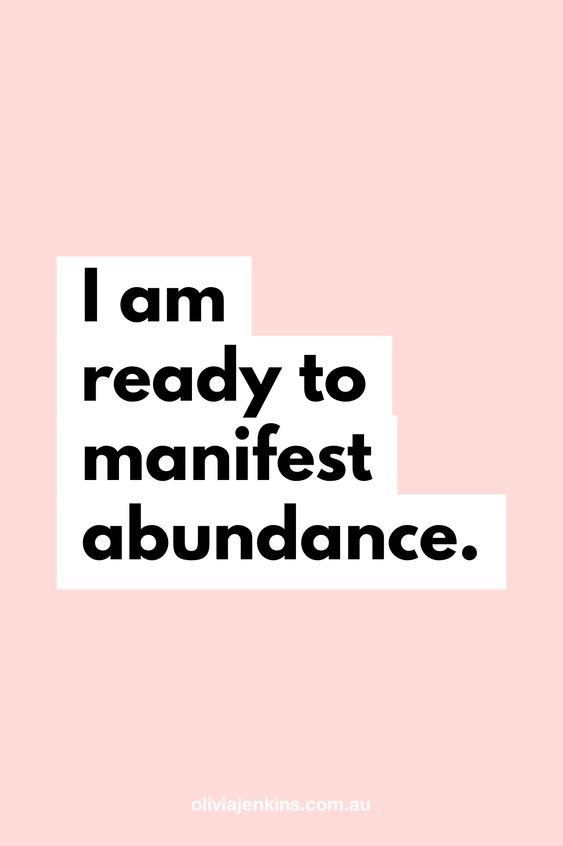 I am ready to manifest abundance. ✨