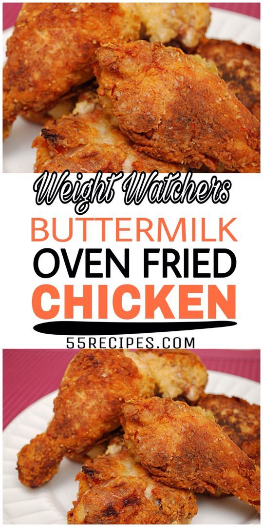 Buttermilk Oven Fried Chicken 55recipes Buttermilk Oven Fried Chicken Fries In The Oven Oven Fried Chicken