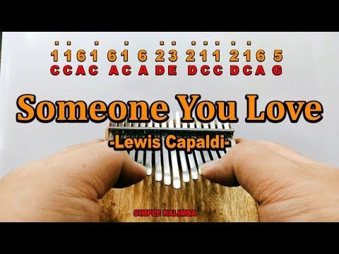 Someone You Love By Lewis Capaldi Kalimba With Easy Tab