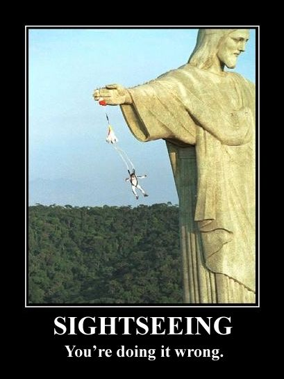 The wrong way to go sightseeing in Rio... More funny pictures at http://MoronsAreEverywhere.Com