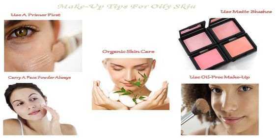 Make-Up Tips For Oily Skin