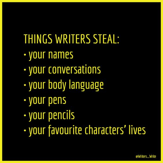 Things Writers Steal #writing #humor #writers #relatable #steal #funny