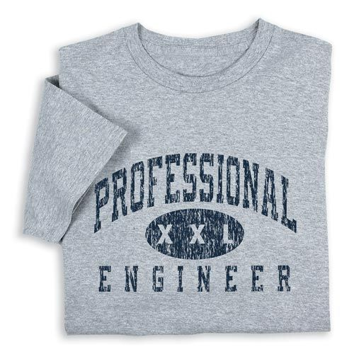 Professional Engineer T-shirt $19.99