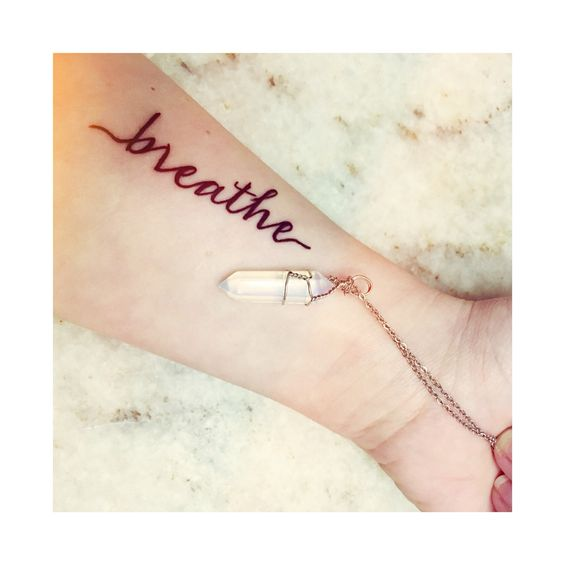 Just Breathe Lettering Tattoo On Wrist: Breathe Tattoo Forearm Tattoo Wrist Tattoo Pretty Tattoo