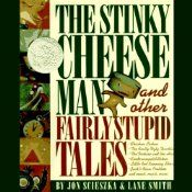 """Includes these fairly stupid tales: """"Chicken Licken"""", """"The Princess and the Bowling Ball"""", """"The Really Ugly Duckling"""", """"The Other Frog Prince"""", """"Little Red Running Shorts"""", """"Jack's Bean Problem"""", """"Giant Story"""", """"Jack's Story"""", """"Cinderumpelstiltskin"""", """"The Tortoise and the Hair"""", and """"The Stinky Cheese Man""""."""