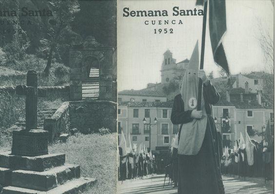 Semana Santa 1952 Programa editado por la Junta de Cofradías de Semana Santa de Cuenca Colaboración literaria de Emilio Recuenco Briones