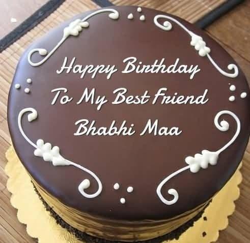 Happy Birthday To My Best Friend Bhabhi Maa Birthday Cake For Father Birthday Cake Chocolate Friends Birthday Cake
