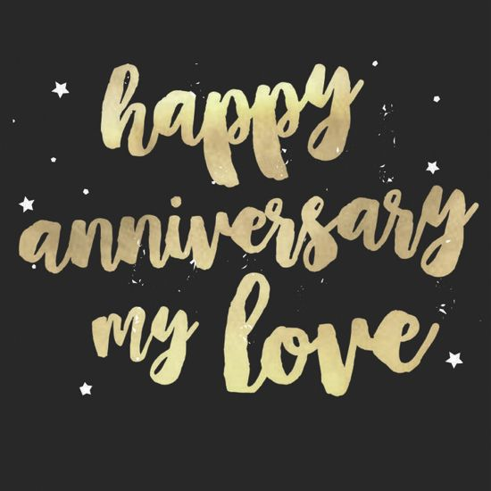 Happy Anniversary My Love Happy Anniversary My Love Happy Anniversary Quotes Anniversary Quotes For Boyfriend