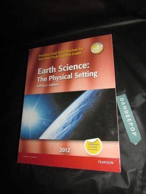Earth Science The Physical Setting 2012 Used Textbook Textbook Earthscience Textbook Book Dandeepop Find Me At Dandeepop C Earth Science Physics Textbook