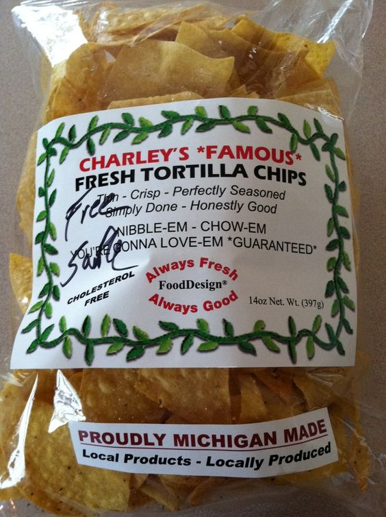 Charley's *Famous* Fresh Tortilla Chips -made in the mitten!