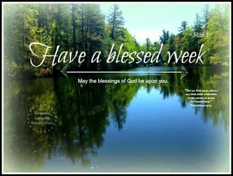Have a blessed week on Pinterest Good Morning Happy Monday Quotes