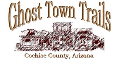 Ghost Town Trails - Contention City, Cochise County, Arizona
