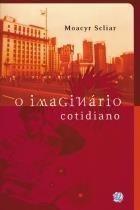O Imaginario Cotidiano - 3ª Ed. 2002