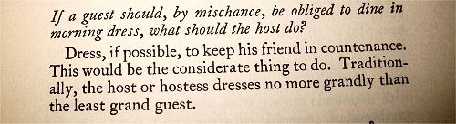 2. If a guest should, by mischance, be obliged to dine in morning dress, what should the host do?