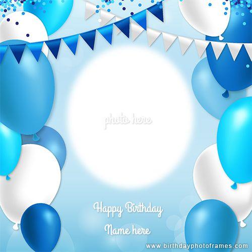Create Birthday Card With Photo Birthday Card With Photo Birthday Card With Name Create Birthday Card