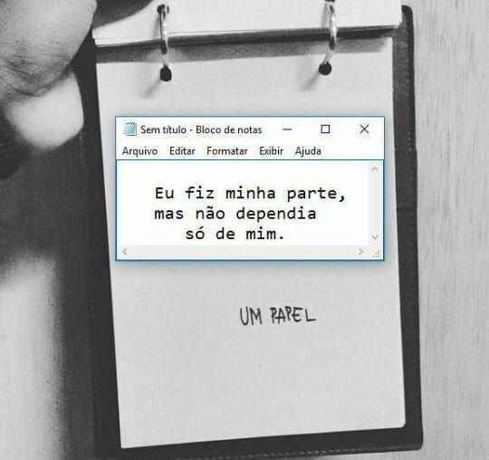 Amor Não So Depende De Uma Pessoa Frases Livros Algumas