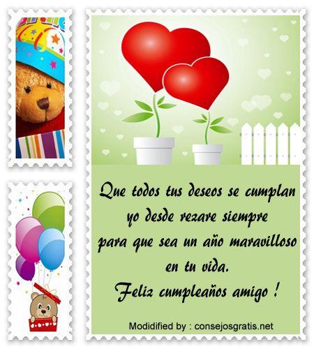 bonitos mensajes de cumpleaños para mi amigo,bonitas dedicatorias de cumpleaños para mi amigo : http://www.consejosgratis.net/deseos-de-cumpleanos-para-amigos/