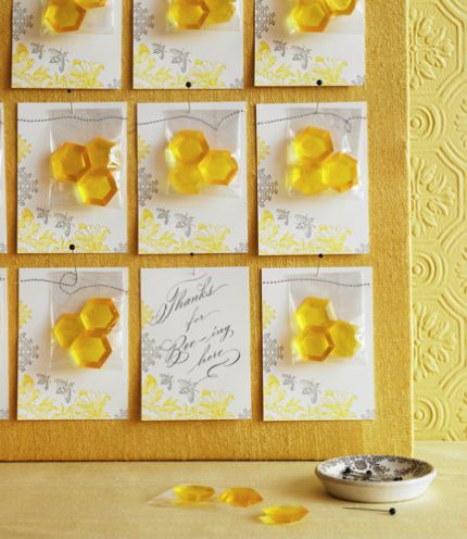 """Give out honeycomb-shaped lemon candies with a card that says """"Thanks for bee-ing here."""""""