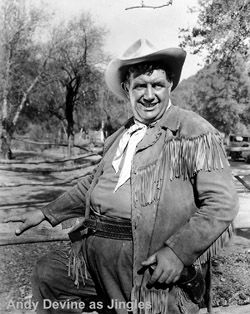 In memory:  Andy Devine - (b 10/7/1905 Flagstaff, Arizona) actor - died 02/18/1977 at age 71.