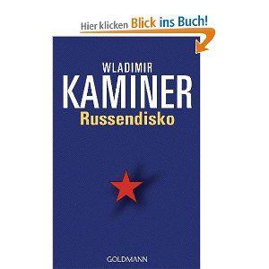 Russendisko by Wladimir Kaminer