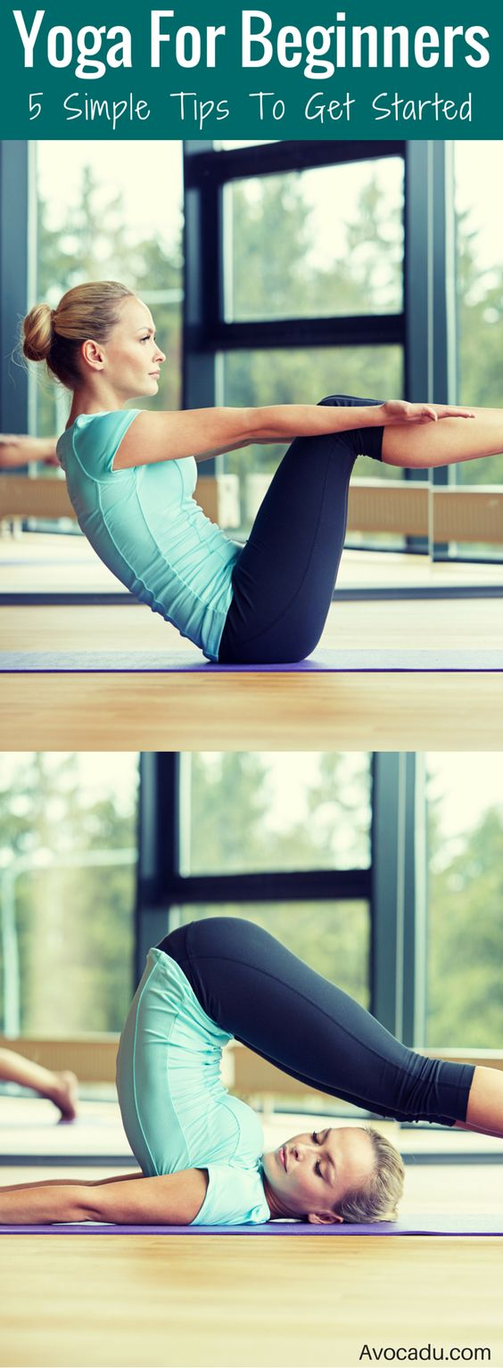 Yoga For Beginners - 5 Simple Tips To Get Started | Healthy Living | avocadu.com/yoga-for-beginners-5-simple-must-know-tips/