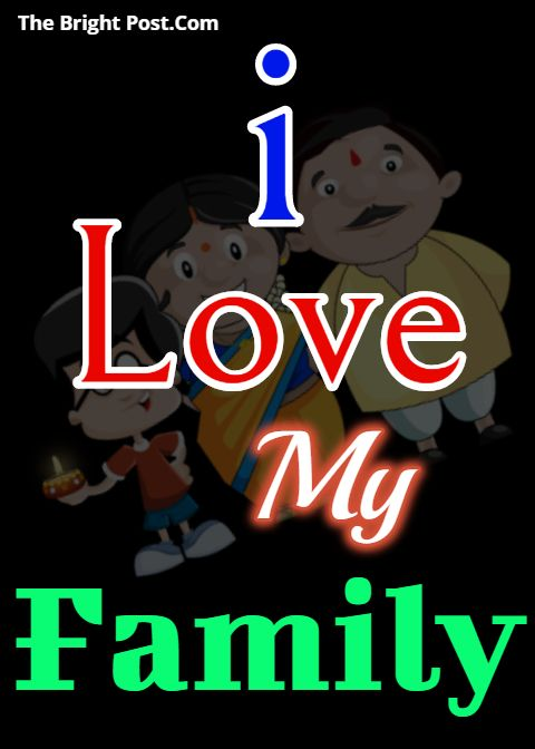 Beautiful Images Of I Love My Family Love My Family Some